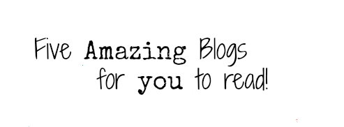 Five Amazing Blogs You Should Absolutely Read