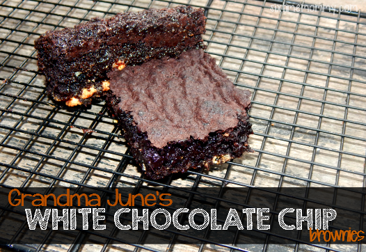 Grandma June's {heavenly} White Chocolate Chip Brownies