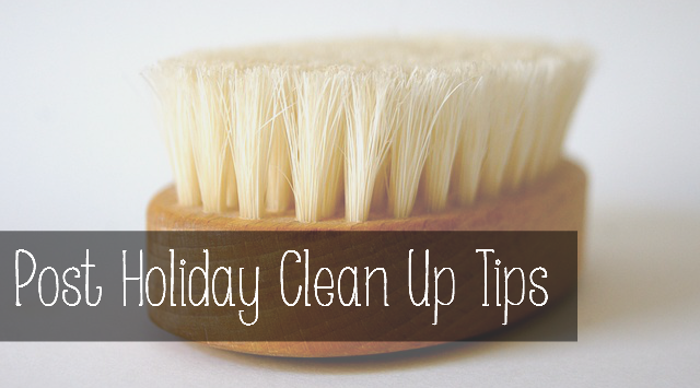 Post Holiday Clean Up Tips