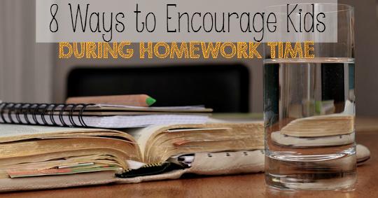 8 Ways to Encourage Kids During Homework Time!