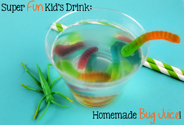 Super Fun Kid's Drink: Homemade Bug Juice!