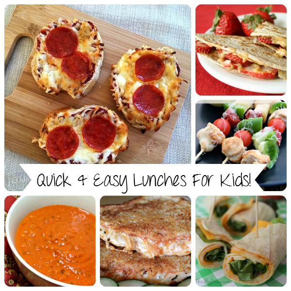 Quick & Easy Lunches For Kids!