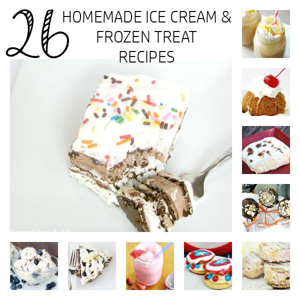 26 Homemade Ice Cream and Frozen Treats