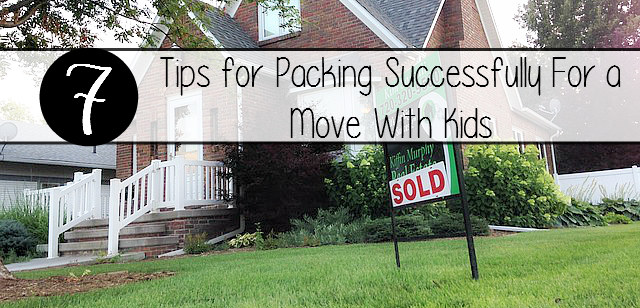 7 Tips for Packing Successfully For a Move With Kids - massholemommy.com