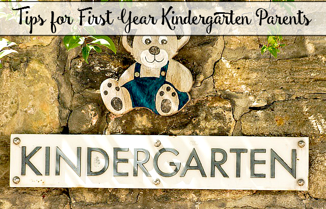 Tips for First Year Kindergarten Parents - sixtimemommy.com