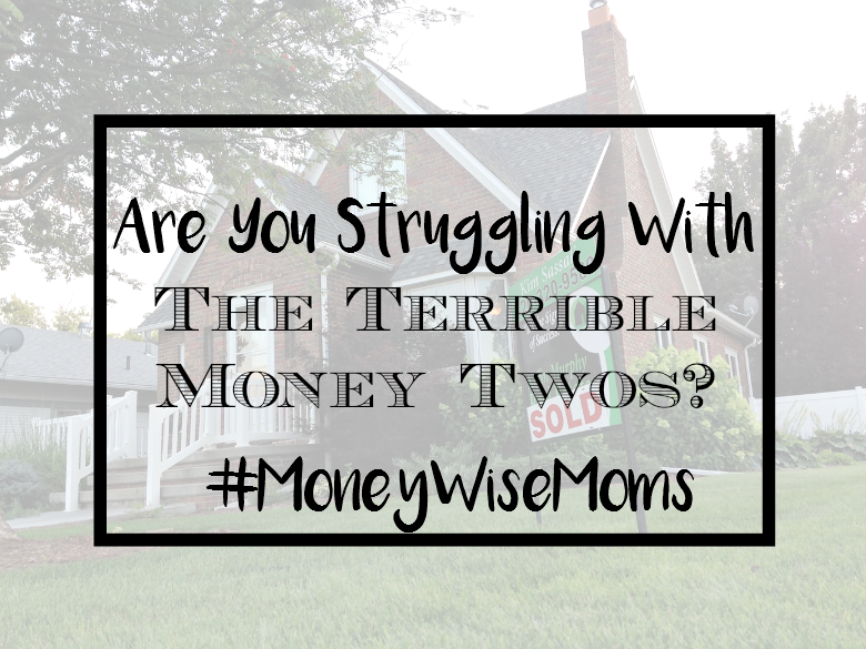 Are You Struggling with The Terrible Money Twos? - sixtimemommy.com