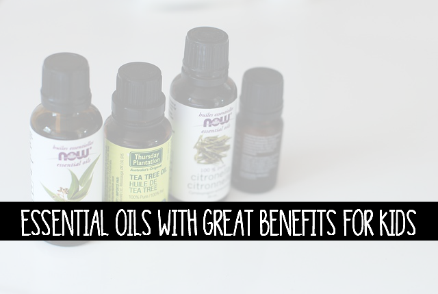 Essential Oils With Great Benefits for Kids