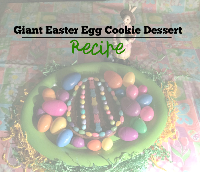 Giant Easter Egg Cookie Dessert Recipe - Six Time Mommy and