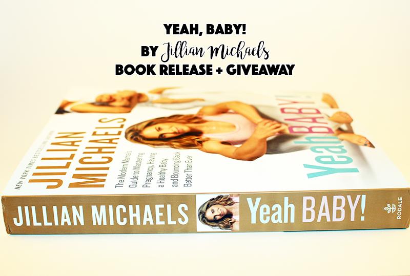 Yeah Baby By Jillian Michaels Book Release Giveaway