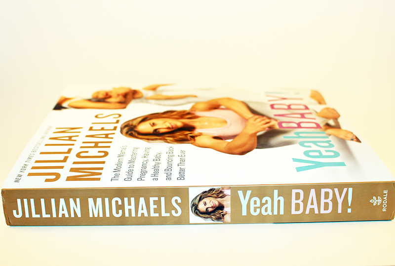 Yeah, Baby! By Jillian Michaels Book Release + Giveaway