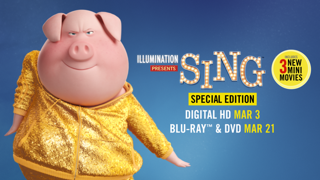 SING Special Edition is Coming to Blu-ray/DVD, and Digital HD This March! #SINGMOVIE #SINGSQUAD